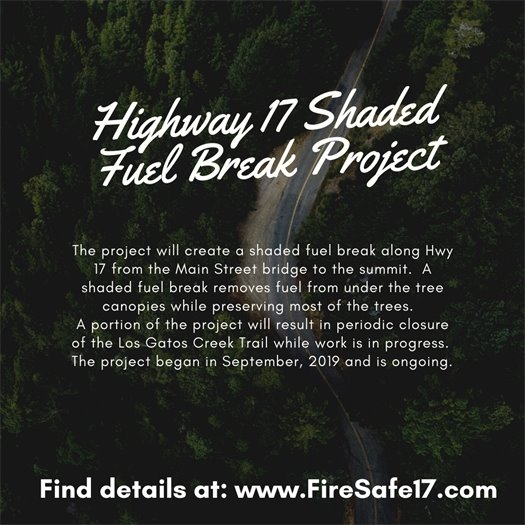 Highway 17 Shaded Fuel Break Project