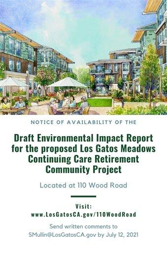 110 Wood Road - Los Gatos Meadows - Notice of Availability Draft Environmental Impact Report