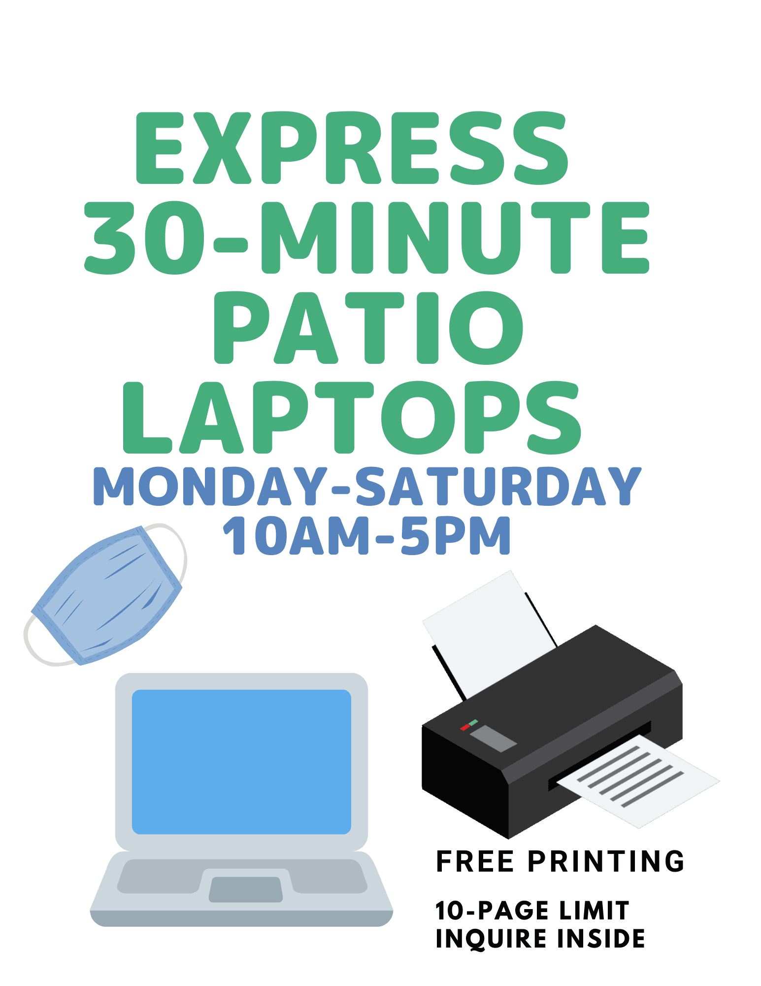 Patio printing available monday through saturday 10 to 5 10 page limit